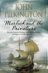 Marbeck And The Privateers Book PDF