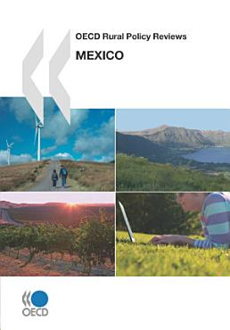 OECD Rural Policy Reviews  Mexico 2007 PDF