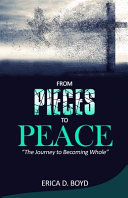 From Pieces To Peace Book