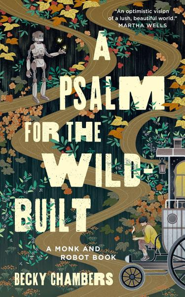 Download A Psalm for the Wild Built Book