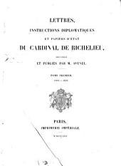 Lettres, instructions diplomatiques et papiers d'état, recueillis et publiés: 1608-1624