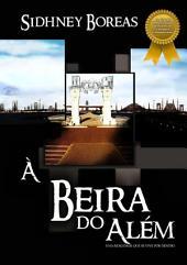 À Beira Do Além:
