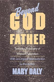 Beyond God the Father Book