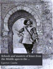 Schools and Masters of Fence: From the Middle Ages to the Eighteenth Century