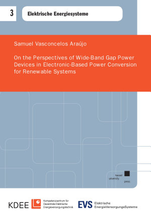 On the Perspectives of Wide Band Gap Power Devices in Electronic Based Power Conversion for Renewable Systems