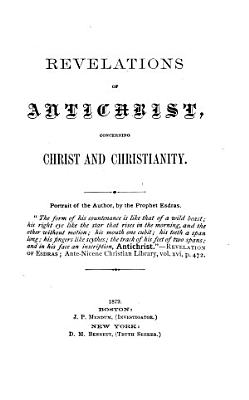Revelations of Antichrist  Concerning Christ and Christianity PDF