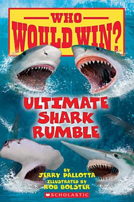 Ultimate Shark Rumble  Who Would Win