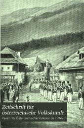 Zeitschrift für österreichische Volkskunde: Organ des Vereins für Österreichische Volkskunde in Wien, Band 1