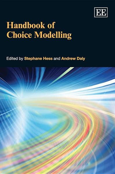 Download Handbook of Choice Modelling Book