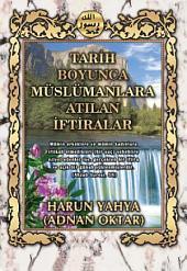 Tarih Boyunca Müslümanlara Atılan İftiralar