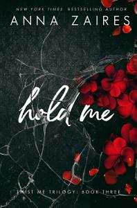 Hold Me  Twist Me  3  Book