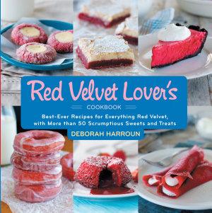 The Red Velvet Lover s Cookbook