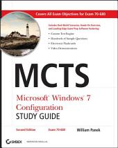 MCTS Microsoft Windows 7 Configuration Study Guide: Exam 70-680, Edition 2