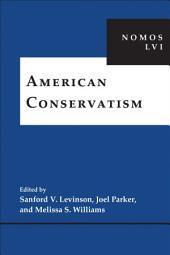 American Conservatism: NOMOS LVI