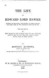 The Life of Edward Lord Hawke: Admiral of the Fleet, Vice-Admiral of Great Britain, and First Lord of the Admiralty from 1766 to 1771 ...