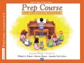 Alfred's Basic Piano Prep Course: Lesson Book A: For the Young Beginner