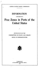 Information Concerning Free Zones in Ports of the United States