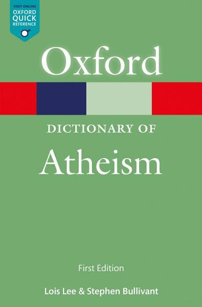 A Dictionary of Atheism Pdf Book