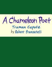 A Chameleon Poet: Truman Capote