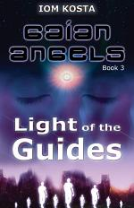 Gaian Angels, Book 3: Light of the Guides