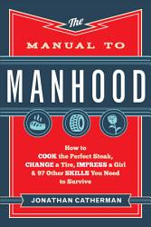 The Manual To Manhood Book PDF