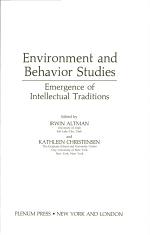 Human Behavior and Environment: Environment and behavior studies