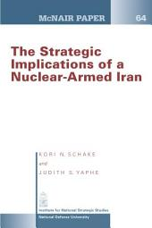 The strategic implications of a nuclear-armed Iran