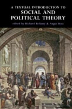 A Textual Introduction To Social and Political Theory PDF