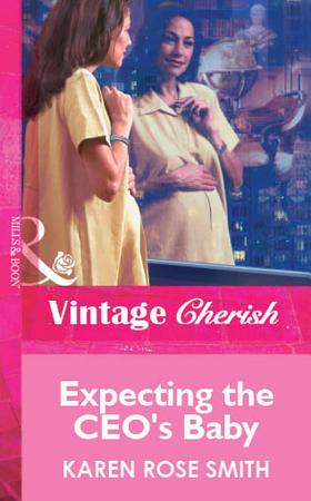 Expecting the CEO s Baby  Mills   Boon Vintage Cherish  PDF