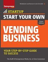 Start Your Own Vending Business 3 E PDF