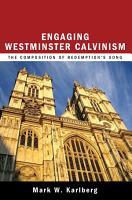 Engaging Westminster Calvinism PDF