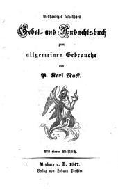 Vollständiges katholisches Gebet- und Andachtsbuch: mit 1 Stahlst