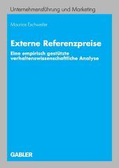 Externe Referenzpreise: Eine empirisch gestützte verhaltenswissenschaftliche Analyse