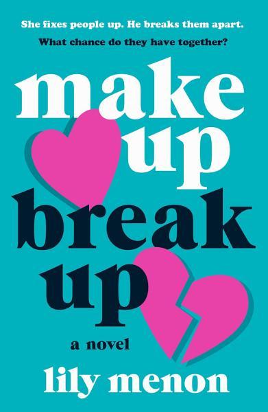 Download Make Up Break Up Book