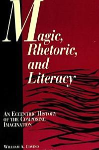 Magic, Rhetoric, and Literacy