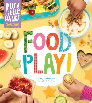 Busy Little Hands  Food Play