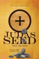 The Judas Seed