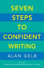 Seven Steps to Confident Writing