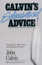 Calvin's Ecclesiastical Advice