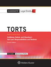 Casenote Legal Briefs for Torts, Keyed to Goldberg Sebok and Ziprusky: Edition 4