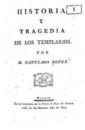 Los templarios: tragedia en cinco actos, escrita en francés