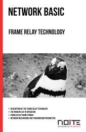 Frame Relay Technology: Network Basic. AL0-044