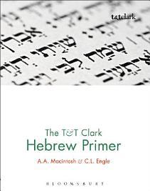 The T T Clark Hebrew Primer