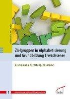 Zielgruppen in Alphabetisierung und Grundbildung Erwachsener PDF