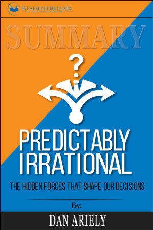 Summary  Predictably Irrational  Revised and Expanded