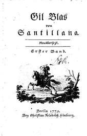 Gil Blas von Santillana: neuübersezt, Band 1