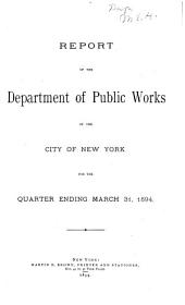 Report of the Department of Public Works of the City of New York for the Quarter Ending ...