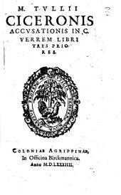 Accusationis in C. Verrem libri Tres Priores