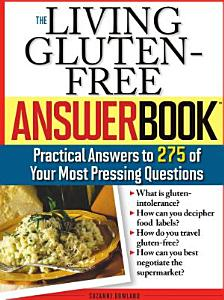 Living Gluten Free Answer Book Book