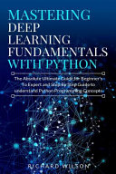 Mastering Deep Learning Fundamentals with Python PDF